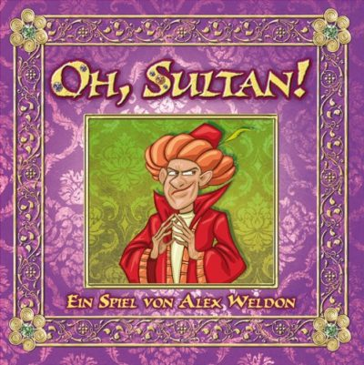 Oh, Sultan!