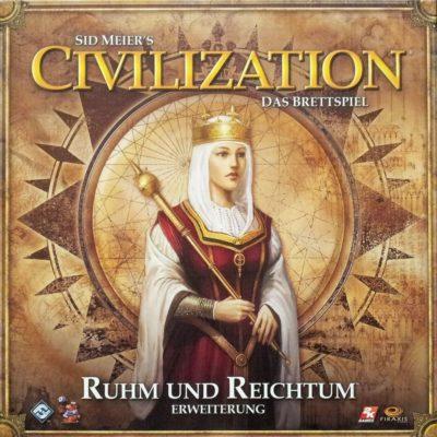 Civilization: Ruhm und Reichtum