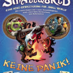 Small World: Keine Panik!