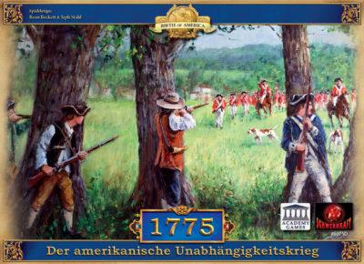 1775: Der amerikanische Unabhängigkeitskrieg