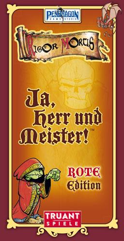 Ja, Herr und Meister / Rot