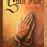 Sola Fide: Die Reformation