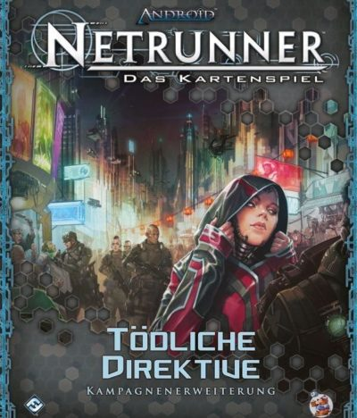 Cover Android Netrunner: Tödliche Direktive