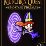 Munchkin Quest: Mortale Portale