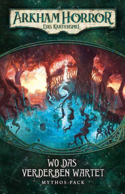 Arkham Horror: Das Kartenspiel – Wo das Verderben wartet
