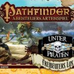 Pathfinder Abenteuerkartenspiel: Unter Piraten – Freibeuters Los