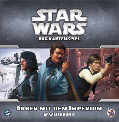 Star Wars: Das Kartenspiel – Ärger mit dem Imperium