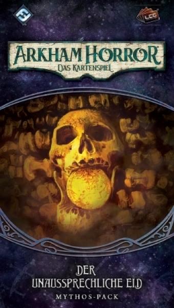 Arkham Horror: Das Kartenspiel – Der unaussprechliche Eid