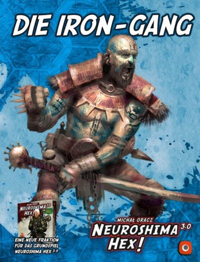 Neuroshima Hex! 3.0: Die Iron-Gang