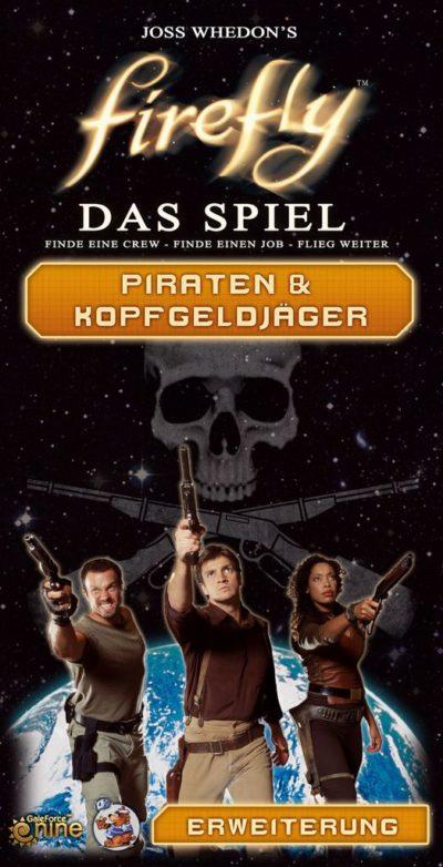 Firefly: Das Spiel – Piraten und Kopfgeldjäger