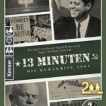 13 Minuten –Die Kubakrise 1962