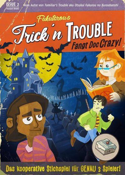 Trick 'n Trouble