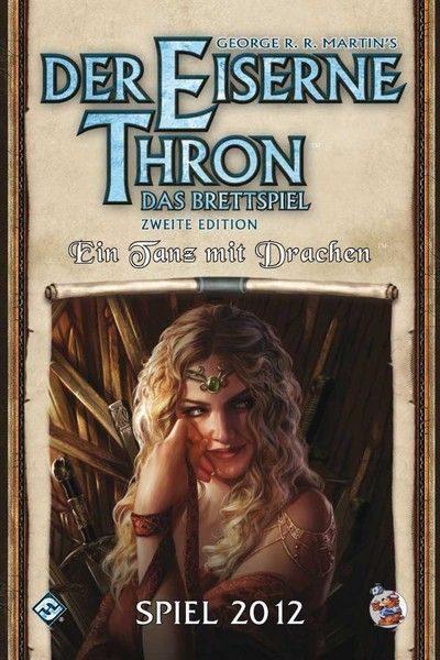 Der Eiserne Thron – Das Brettspiel: Ein Tanz mit Drachen