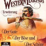 Western Legends: Der Gute, Der Böse und Der Schöne