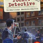 Pocket Detective: Gefährliche Machenschaften