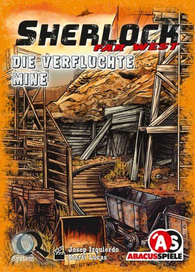 Sherlock Far West: Die verfluchte Mine