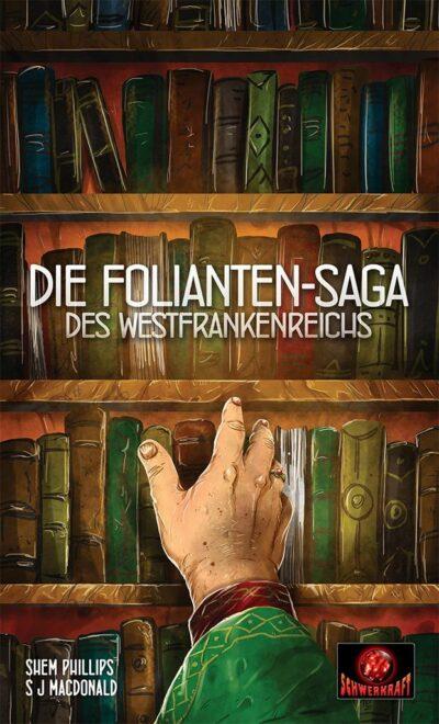 Die Folianten-Saga des Westfrankenreichs