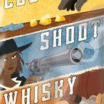 Loot, Shoot, Whisky