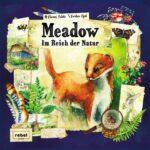 Meadow: Im Reich der Natur