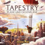 Tapestry: Pläne und Gegenpläne