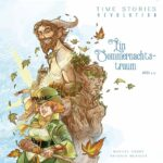 TIME Stories Revolution: Ein Sommernachtstraum
