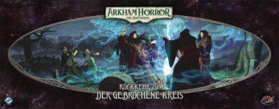 Arkham Horror: Das Kartenspiel – Rückkehr zu: Der gebrochene Kreis